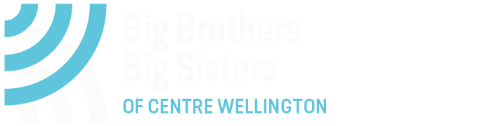 ENROL A YOUNG PERSON - Big Brothers Big Sisters of Centre Wellington